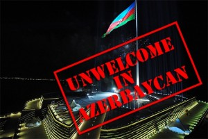unwelcome-in-azerbaycan